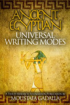 The Ancient Egyptian Universal Writing Modes