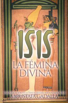 Isis – La Fémina Divina